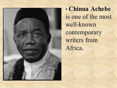 the description of nigerian peoples struggles in chinua achebes things fall apart My people give other peoples continuous interest in his worthwhile classics such as things fall apart,the man of the (from achebes somebody.