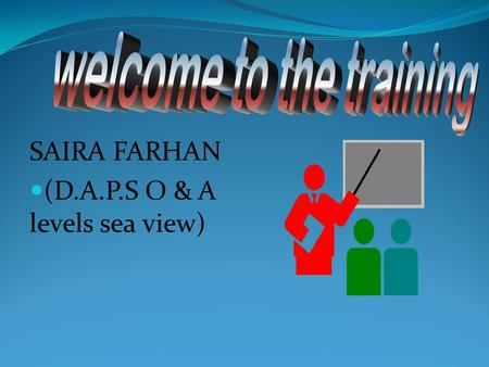 SAIRA FARHAN (D.A.P.S O & A levels sea view). Key Objectives of Intel workshop.