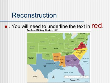 Reconstruction. You will need to underline the text in red.