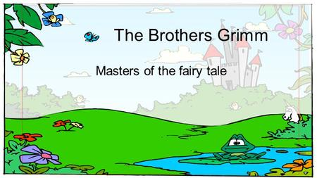 Masters of the fairy tale