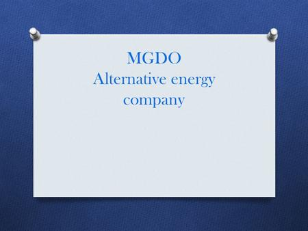 MGDO Alternative energy company. The city where we`re building the house is Santiago, Chile and this is what the house looks like.