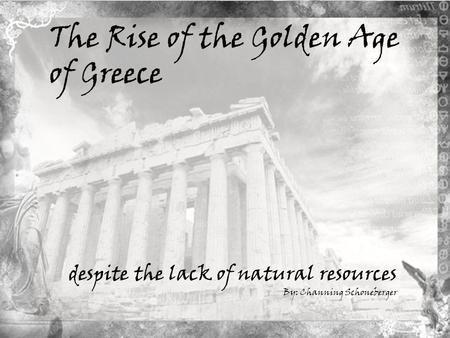 The Rise of the Golden Age of Greece