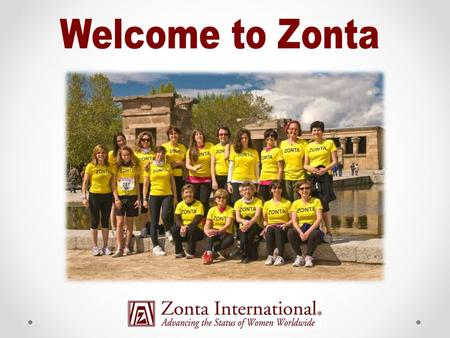Section I - Overview  Mission, vision, history and structure  Biennial goals and service projects  Zonta International and Zonta International Foundation.