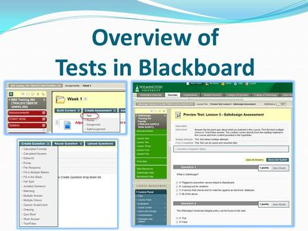 Overview of Tests in Blackboard. Benefits of Blackboard Testing.