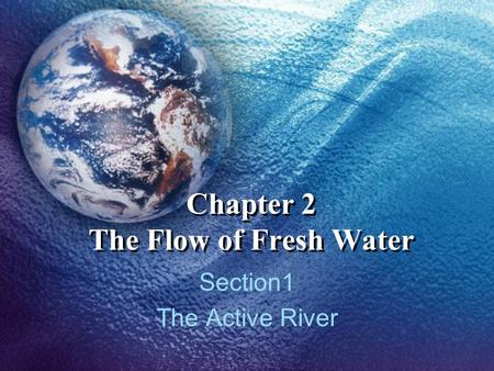 Chapter 2 The Flow of Fresh Water