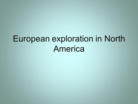 European exploration in North America