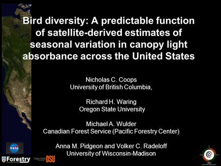 Bird diversity: A predictable function of satellite-derived estimates of seasonal variation in canopy light absorbance across the United States Nicholas.