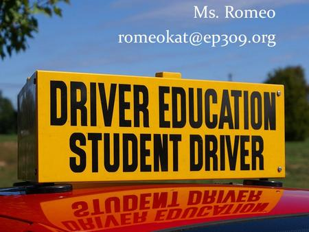 Ms. Romeo - Graduation requirement.