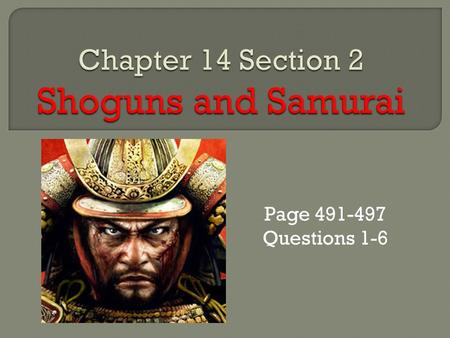 Chapter 14 Section 2 Shoguns and Samurai