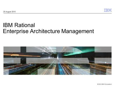 IBM Rational Enterprise Architecture Management