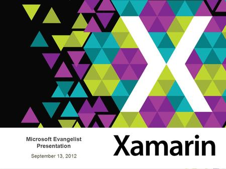 Microsoft Evangelist Presentation September 13, 2012.