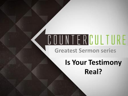 "Is Your Testimony Real? Greatest Sermon series. Influential Testimony Salty Christians – Exodus 34:25: ""Thou shalt not offer the blood of my sacrifice."