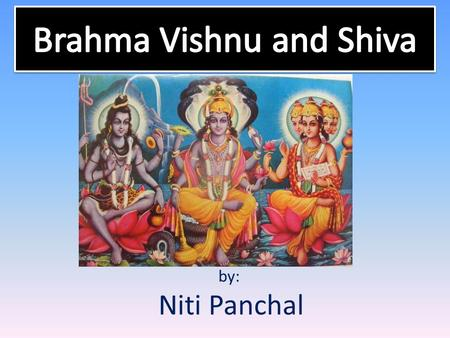 By: Niti Panchal. Energies of Krishna Krishna has unlimited energy He has 3 kinds of potencies – Spiritual Potency (He and is spiritual abhodes) – Material.