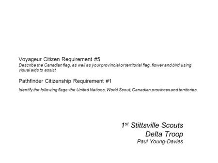 1st Stittsville Scouts Delta Troop Paul Young-Davies