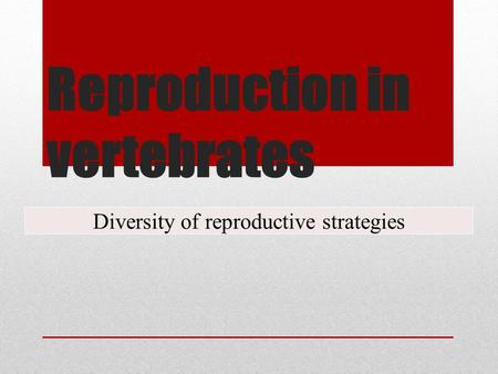 Reproduction in vertebrates