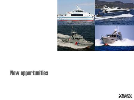 New opportunities. Agenda Gear ratio/propeller Speed range Suitable applications Reference applications.