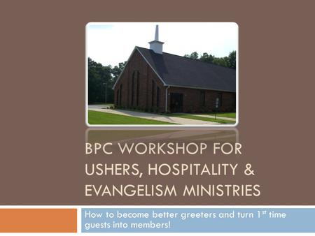 BPC Workshop for Ushers, Hospitality & Evangelism Ministries