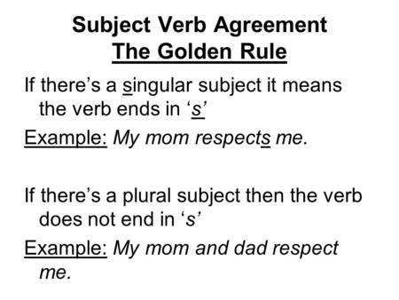 Subject Verb Agreement The Golden Rule