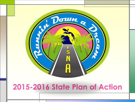 2015-2016 State Plan of Action. I. Goal: Professional Development □ Objective: Increase the availability of resources and opportunities to enable members.