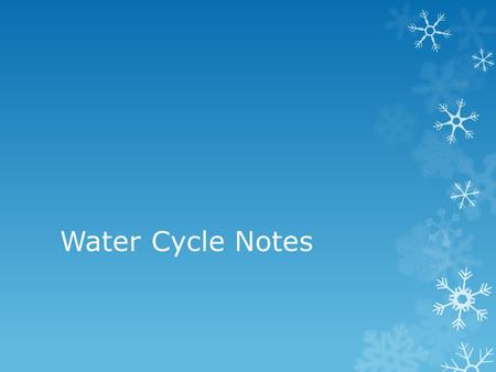 Water Cycle Notes.