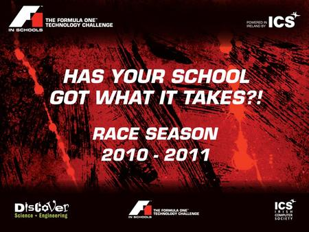 The following is a brief overview of the F1 in Schools Challenge It is important to visit www.F1inSchools.ie and become familiar with the rules and regulations.