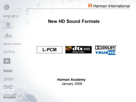 Harman Academy January 2009 L-PCM New HD Sound Formats.