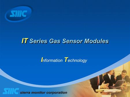IT Series Gas Sensor Modules IT I nformation T echnology.