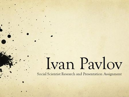 Social Scientist Research and Presentation Assignment