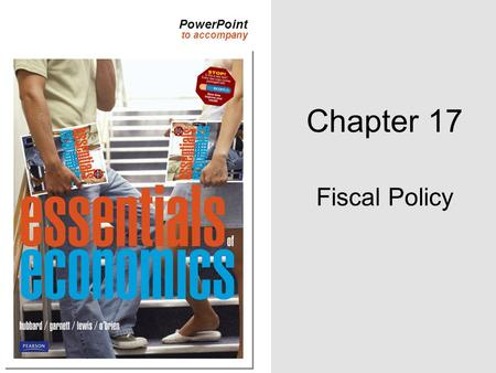 Chapter 17 Fiscal Policy.