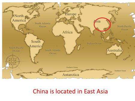 Worksheet. Geography of China Geography of China Intro China is located in
