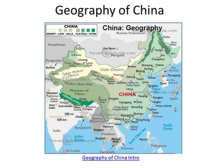 Geography of China Geography of China Intro. 1- Yellow River Also known as the Huang Ho The 6 th longest river in the world – 3,400 miles long Yellow.
