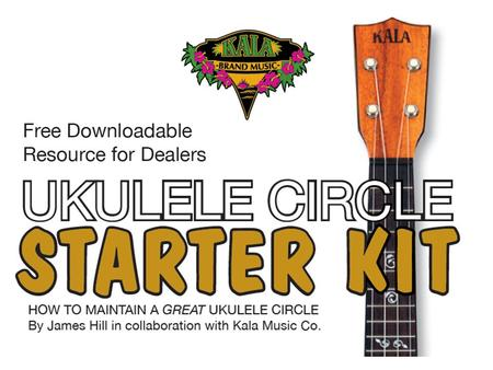 Why Start a Ukulele Circle? 1. Attract new customers. 2. Create a sense of community in your store. 3. Create new musicians and increase sales. 4.