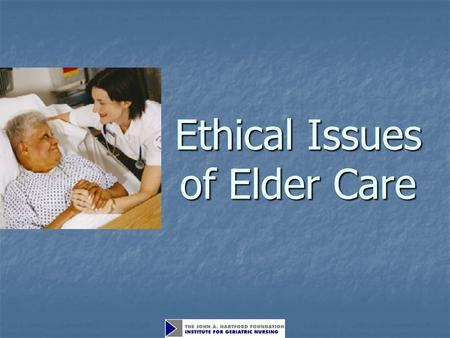 Ethical Issues of Elder Care. Objectives Apply the concept of decision-specific capacity to older adults. Apply the concept of decision-specific capacity.