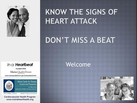 Welcome Cardiovascular Health Program www.mainehearthealth.org.