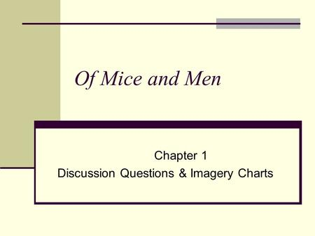 techniques in of mice and men Of mice and men study guide contains a biography of john steinbeck, literature essays, quiz questions, major themes, characters, and a full summary and analysis.