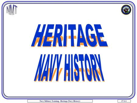 17-1-1Navy Military Training - Heritage (Navy History)