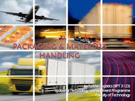 PACKAGING & MATERIALS HANDLING