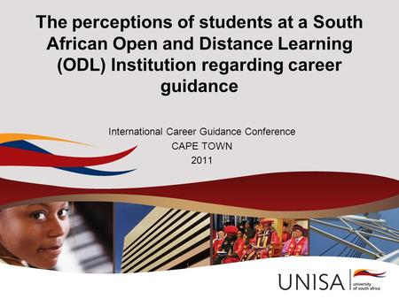 The perceptions of students at a South African Open and Distance Learning (ODL) Institution regarding career guidance International Career Guidance Conference.