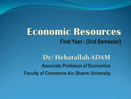 Economic Resources First Year - (2nd Semester)