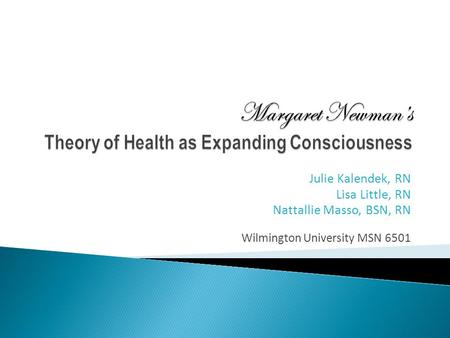 Margaret Newman's Theory of Health as Expanding Consciousness