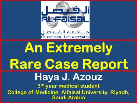 An Extremely Rare Case Report