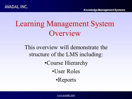 Learning Management System Overview