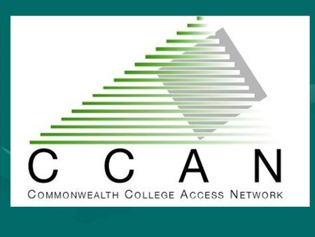 CHANGE IS NATURAL THE COMMONWEALTH COLLEGE <strong>NETWORK</strong> is now VirginiaCAN THE VIRGINIA COLLEGE ACCESS <strong>NETWORK</strong>.