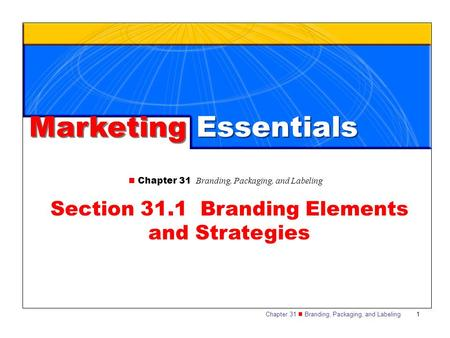 Section 31.1 Branding Elements and Strategies