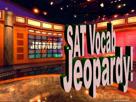 Jeopardy 100 200 100 200 300 400 500 300 400 500 100 200 300 400 500 100 200 300 400 500 100 200 300 400 500 Parts of Speech AdjectivesNounsVerbsSentences.