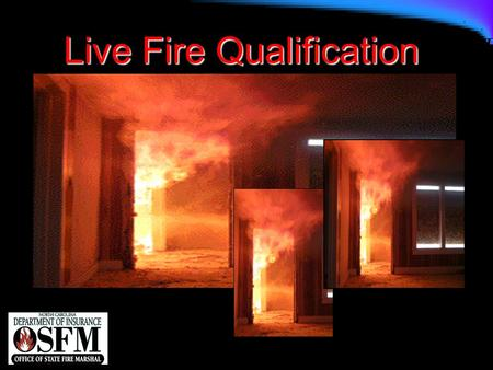 Live Fire Qualification