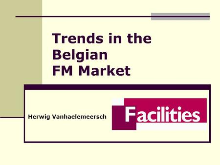 Trends in the Belgian FM Market Herwig Vanhaelemeersch.