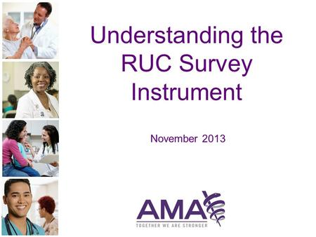 Understanding the RUC Survey Instrument November 2013.