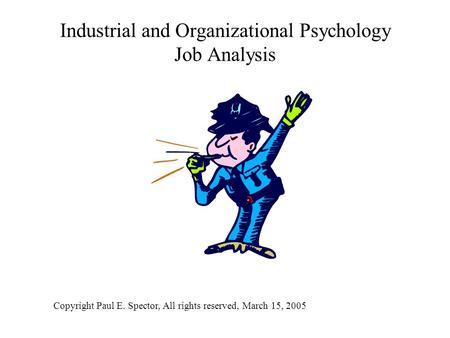 Industrial and Organizational Psychology Job Analysis
