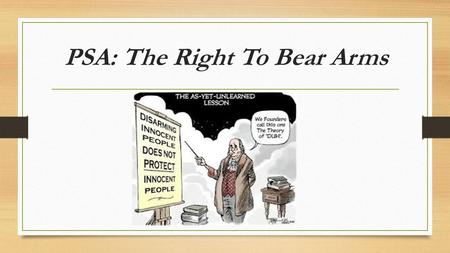 PSA: The Right To Bear Arms. Why Own Firearms? 200,000 times a year women use a gun to defend against sexual abuse 3/5 polled felons say they wont mess.